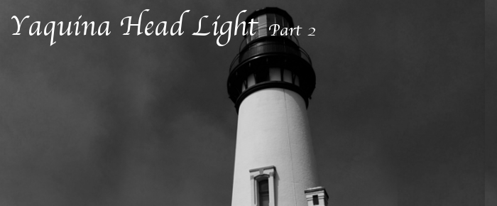 Yaquina Head Light Part 2